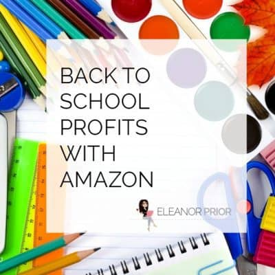 Back To School Profits With Amazon 2017