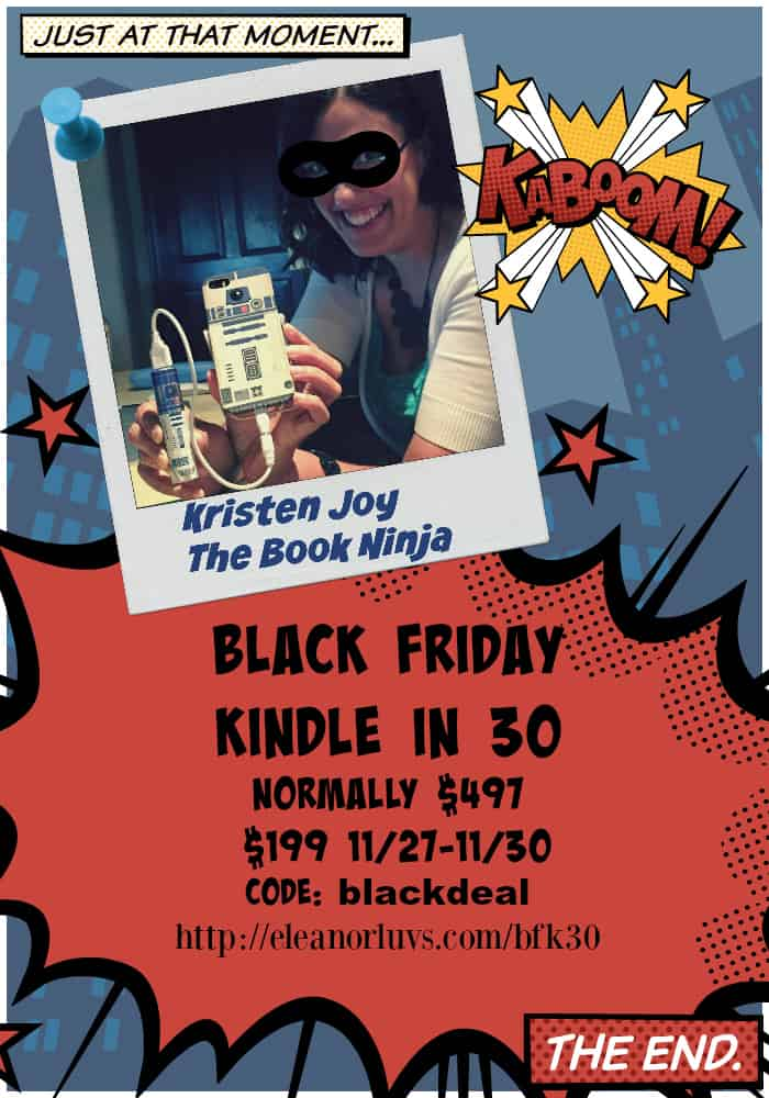 Kristen Joy Black Friday Kindle in 30 Self Study Challenge Be Published Before The New Year!