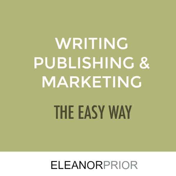 Writing Publishing and Marketing the Easy Way