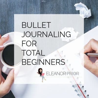Bullet Journaling For Total Beginners