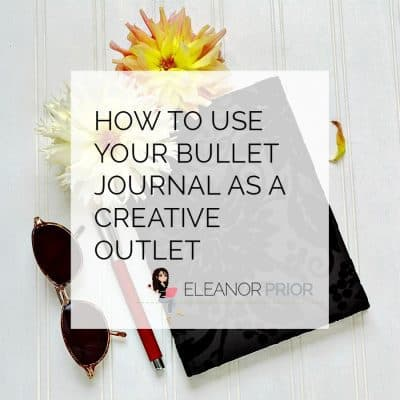 How To Use Your Bullet Journal As A Creative Outlet