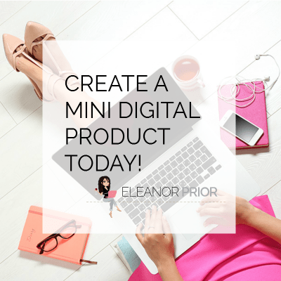 Create A Mini Digital Product Today!