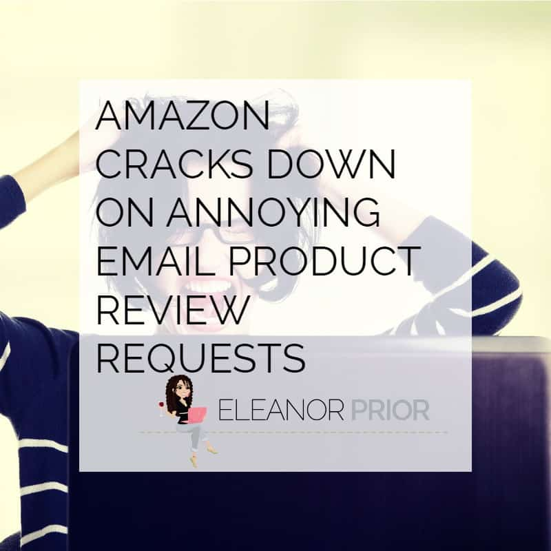 Finally… Amazon Cracks Down on Annoying Email Product Review Requests