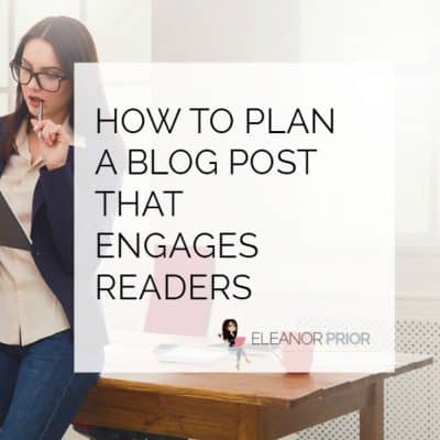 How to Plan a Blog Post That Engages Readers
