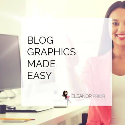 Blog Graphics Made Easy