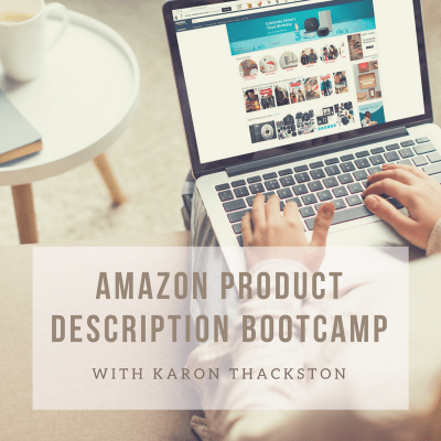 Amazon Product Description Boot Camp With Karon Thackston