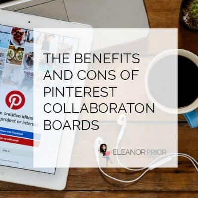 The Benefits and Cons of Pinterest Collaboration Boards [Video]