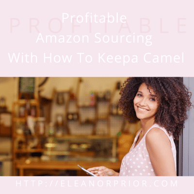 Profitable Amazon Sourcing With How To Keepa Camel