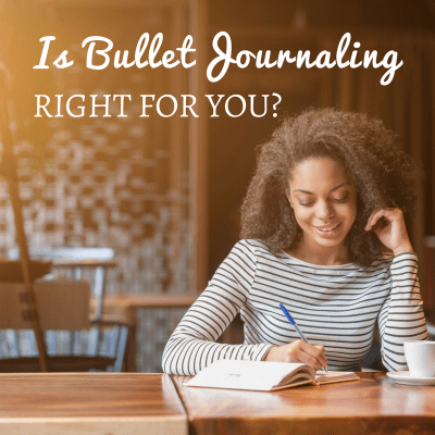 Is Bullet Journaling Right For You?