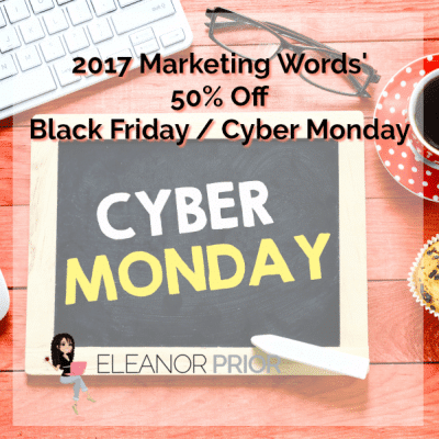 Marketing Words' 50% Off Black Friday / Cyber Monday Promotion 2017