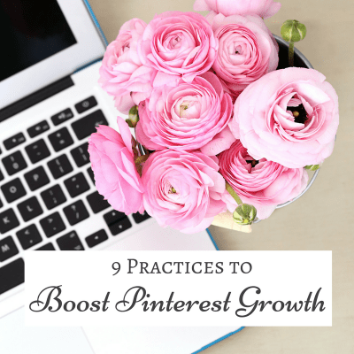 9 Best Practices to Boost Pinterest Growth