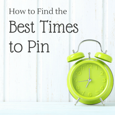 How to Find the Best Times to Pin