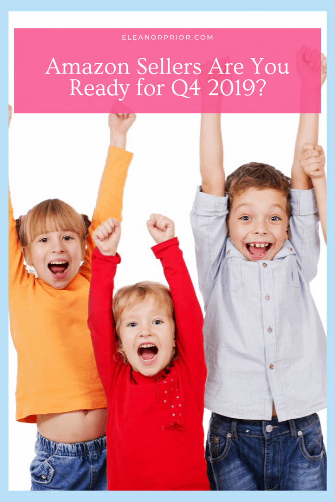 Amazon Sellers Are You Ready for Q4 2019