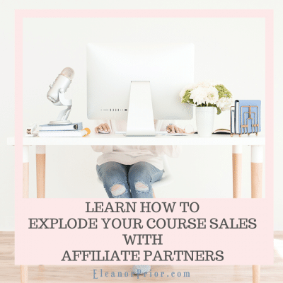 Learn How to Explode Your Course Sales With Affiliate Partners